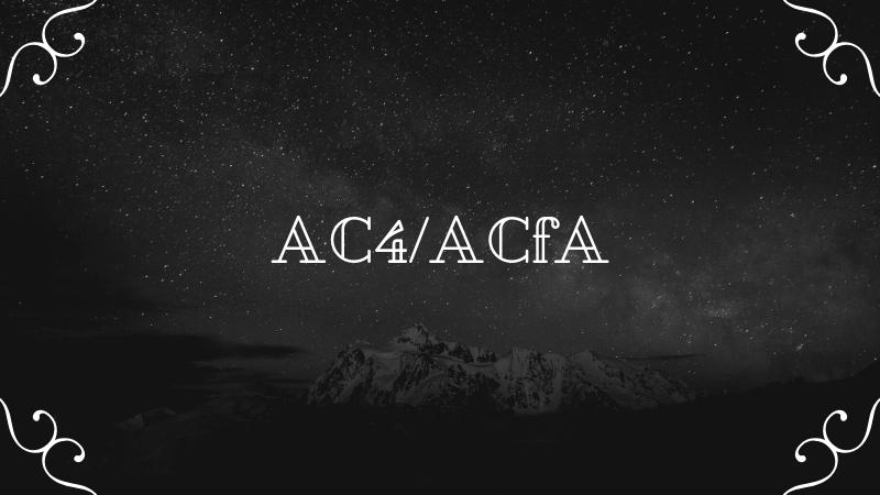 AC4/ACfAネクストまとめ